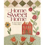 Home Sweet Home,Adams, Barb; Allen, Alma,9781933466040