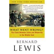 What Went Wrong?,Lewis, Bernard W.,9780060516055