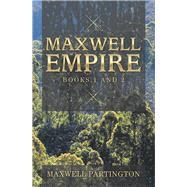 Maxwell Empire by Partington, Maxwell, 9781796006056