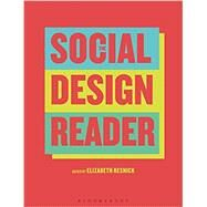 The Social Design Reader by Resnick, Elizabeth, 9781350026063