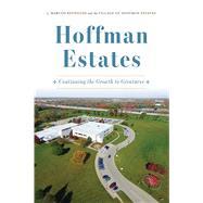 Hoffman Estates by Reynolds, J. Marcos; Village of Hoffman Estates, 9781467146067