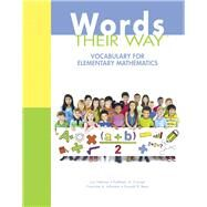 Words Their Way Vocabulary for Elementary Mathematics by Helman, Lori; Cramer, Kathleen; Johnston, Francine; Bear, Donald R., 9780133376074