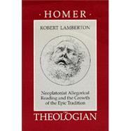 Homer the Theologian by Lamberton, Robert, 9780520066076