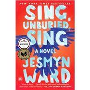 Sing, Unburied, Sing A Novel,Ward, Jesmyn,9781501126079