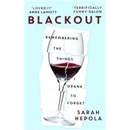 Blackout by Hepola, Sarah, 9781473616080