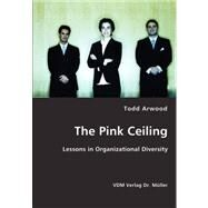 The Pink Ceiling,Arwood, Todd,9783836416085