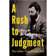 The Trial of Louis Riel by Salhany, Roger E., 9781459746091