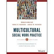 Multicultural Social Work...,Derald Wing Sue (Columbia...,9781118536100
