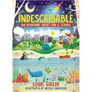 Indescribable by Giglio, Louie; Anderson, Nicola, 9780718086107