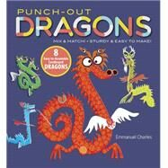 Punch-Out Dragons Mix and...,Charles, Emmanuel,9780486796130