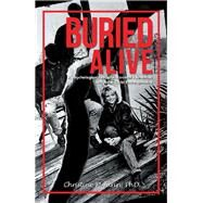 Buried Alive by Turin, Christine M., Ph.d., 9781796066135