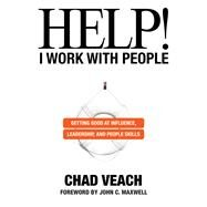 Help! I Work With People by Veach, Chad, 9780764236136