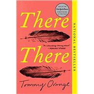 There There,Orange, Tommy,9780525436140