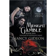 Midnight Gamble,Gideon, Nancy,9781893896147