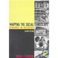 Mapping the Social Landscape...,Ferguson, Sandra J.,9780767406161