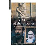 The Mantle of the Prophet,Mottahedeh, Roy,9781851686162