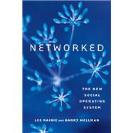 Networked by Rainie, Lee; Wellman, Barry, 9780262526166