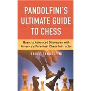 Pandolfini's Ultimate Guide...,Pandolfini, Bruce,9780743226172