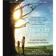 Miracles from Heaven by Wilson Beam, Christy; Author, 9781478966173