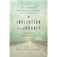 Invitation to a Journey,Mulholland, M. Robert, Jr.;...,9780830846177