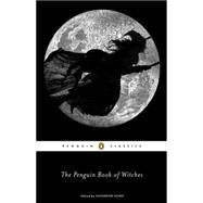 The Penguin Book of Witches,Howe, Katherine,9780143106180