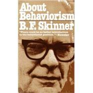 About Behaviorism,SKINNER, B.F.,9780394716183