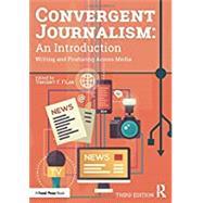 Convergent Journalism,Filak, Vincent F.,9780367336189