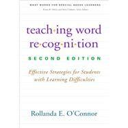 Teaching Word Recognition,...,O'Connor, Rollanda E.,9781462516193