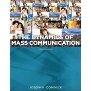 Dynamics of Mass Communication: Media in Transition by Dominick, Joseph, 9780073526195
