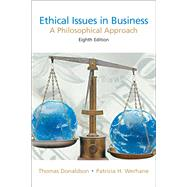 Ethical Issues in Business A Philosophical Approach by Donaldson, Thomas; Werhane, Patricia; Van Zandt, Joseph, 9780131846197