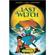 The Last Witch - Fear & Fire by Mccreery, Conor; Glass, V. V., 9781684156214