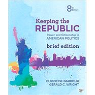 Keeping the Republic by Barbour, Christine; Wright, Gerald, 9781544316215