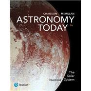 Astronomy Today Volume 1 The...,Chaisson, Eric; McMillan,...,9780134566221