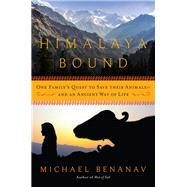 Himalaya Bound by Benanav, Michael, 9781681776224