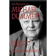 The Philosophy of Michael Dummett by Auxier , Randall E.; Hahn, Lewis Edwin, 9780812696226