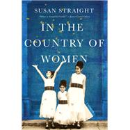 In the Country of Women by Straight, Susan, 9781948226226