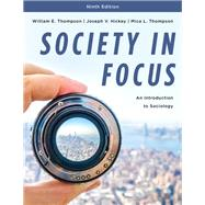 Society in Focus,Thompson, William E.; Hickey,...,9781538116227