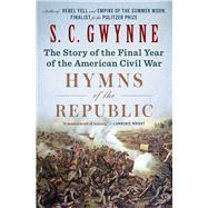 Hymns of the Republic by Gwynne, S. C., 9781501116230