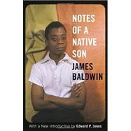 Notes of a Native Son,BALDWIN, JAMESJONES, EDWARD P.,9780807006238