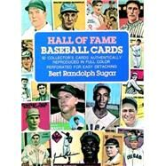 Hall of Fame Baseball Cards,Sugar, Bert Randolph,9780486236247