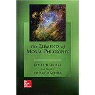 The Elements of Moral Philosophy by James Rachels, 9781260796261