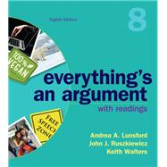 Everything's An Argument with...,Lunsford, Andrea A.;...,9781319056261