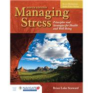 Managing Stress Principles...,Seaward, Brian Luke,9781284126266