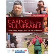 Caring for the Vulnerable: Perspectives in Nursing Theory, Practice and Research by de Chesnay, Mary; Anderson, Barbara, 9781284066272