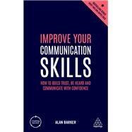 Improve Your Communication Skills by Barker, Alan, 9780749486273