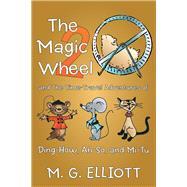 The Magic Wheel 2 by Elliott, M. G., 9781973646273