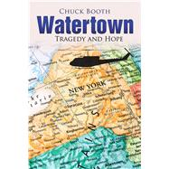 Watertown by Booth, Chuck, 9781984576279