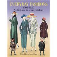 Everyday Fashions, 1909-1920,...,Olian, JoAnne,9780486286280