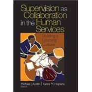 Supervision as Collaboration...,Austin,9780761926283