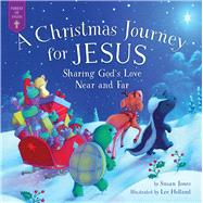 Christmas Journey for Jesus by Jones, Susan; Holland, Lee, 9781680996289